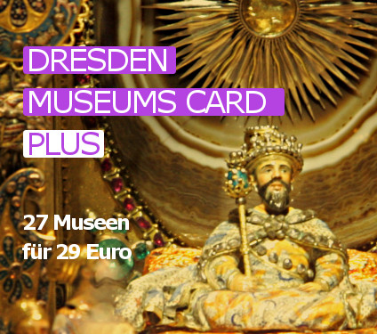 <b>Dresden Museums Card</b> PLUS